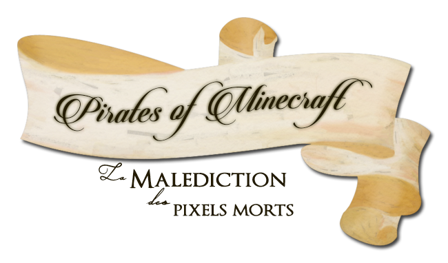 pirates of minecraft, la malédiction des pixels morts